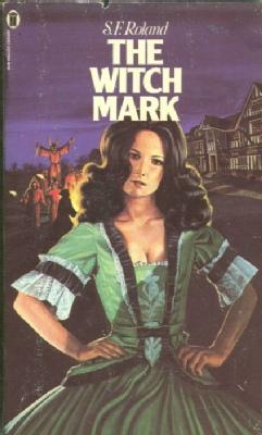 S. F. Roland - Witch Mark